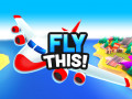 Игры Fly THIS!